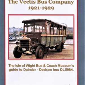 The Dodson Brothers & The Vectis Bus Company 1921-1929